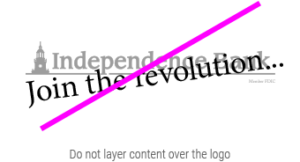 independence Bank unacceptable with improper layering logo